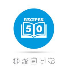 Cookbook sign icon 50 recipes book symbol vector