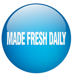 Made fresh daily vector