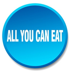 All you can eat blue round flat isolated push vector