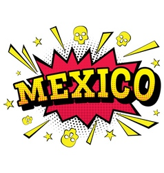 Mexico Comic Text in Pop Art Style vector image