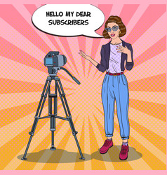 Woman blogger recording video pop art vector