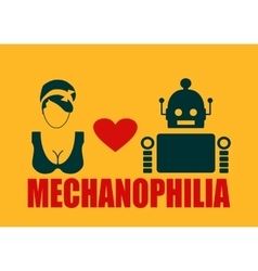 Human and robot relationships mechanophilia text vector