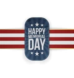 Happy memorial day realistic badge and ribbon vector
