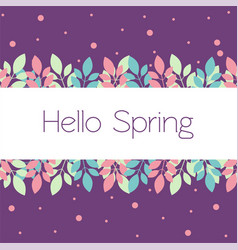 greeting card banner hello spring in trendy vector image vector image