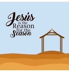Jesus is the reason for the season design vector image
