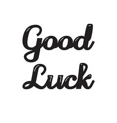 Good luck lettering vector