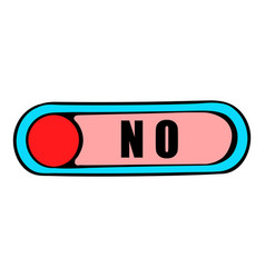 Toggle switch in no position icon cartoon vector