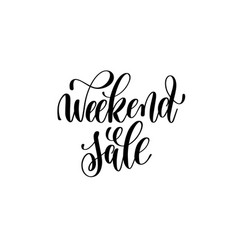 weekend sale hand lettering inscription for vector image