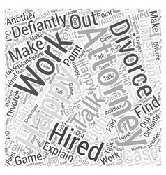 Should you have an attorney for a divorce word vector