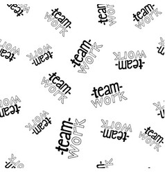 teamwork lettering seamless pattern vector image