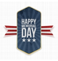 Happy memorial day realistic label and ribbon vector