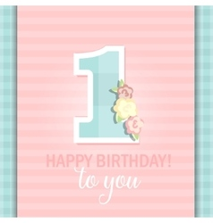 Happy birthday for girl 1 year vector