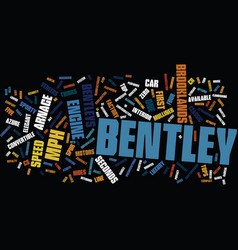 The as bs and cs of the bentleys text background vector