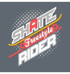 Skate rider t-shirt typography vector