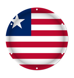 Round metallic flag of liberia with screw holes vector