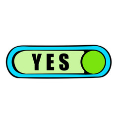 Toggle switch in yes position icon cartoon vector