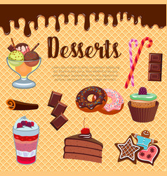 Desserts waffle and cakes poster vector