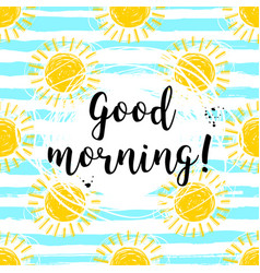 good morning calligraphic inscription and hand vector image vector image