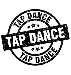 Tap dance round grunge black stamp vector
