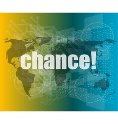 Chance text on digital touch screen interface vector