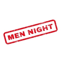 Men night text rubber stamp vector