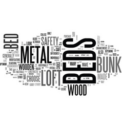 Wood vs metal loft beds bunk beds text word cloud vector