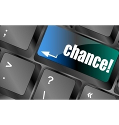 Chance button on computer keyboard key vector