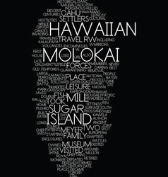 molokai the best hawaiian island you ve never vector image vector image