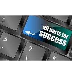 all parts for success button on computer keyboard vector image