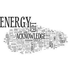A gift of energy text word cloud concept vector