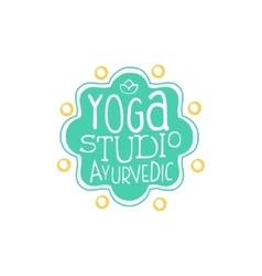 Ayurvedic yoga studio hand drawn promotion sign vector