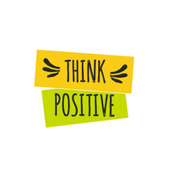 think positive quote lettering vector image