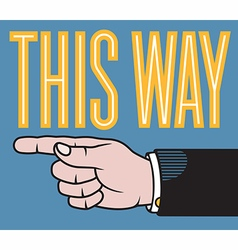 This way pointing hand vector