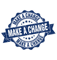 Make a change stamp sign seal vector