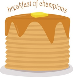 Breakfast of champions vector