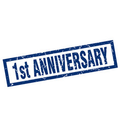 Square grunge blue 1st anniversary stamp vector