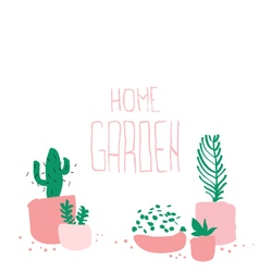 Home garden words with potted plants at the bottom vector