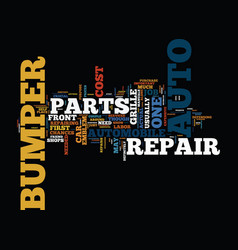 The auto parts you need for a bumper repair text vector