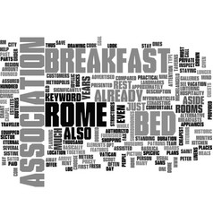 Bed and breakfast in rome text word cloud concept vector