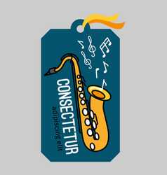Music tag with saxophone vector