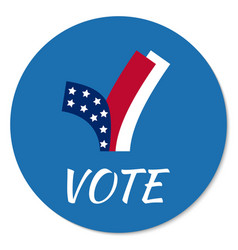 Voting campaign election pin button or vector