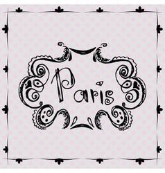 Paris vintage frame on vintage background vector image