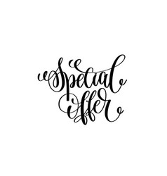 special offer hand lettering inscription for vector image