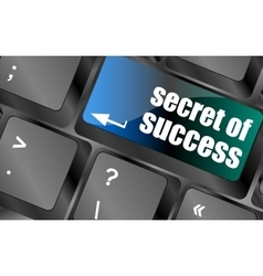 Secret of success button on computer keyboard key vector