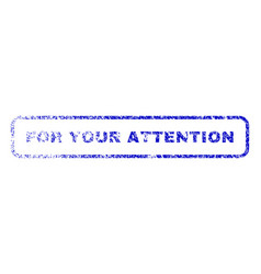 For your attention rubber stamp vector