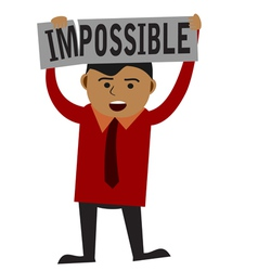 Man making word impossible into possible vector