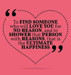Inspirational love marriage quote to find someone vector