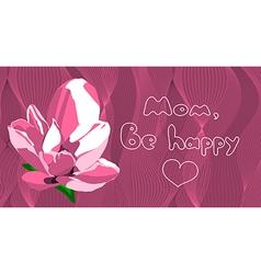 be happy mom vector image vector image