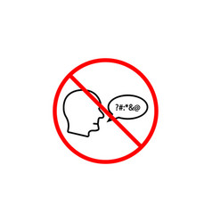 No swearing line icon prohibition sign forbidden vector