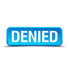 Denied blue 3d realistic square isolated button vector
